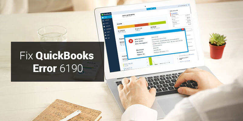How to Fix QuickBooks Error 6190 816: Easy Solutions (A Detailed Handbook)